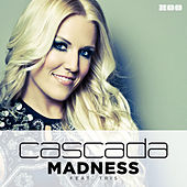 Madness (Remixes) by Cascada