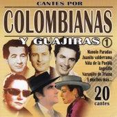 Cantes por Colombianas y Guajiras Vol. 1 by Various Artists