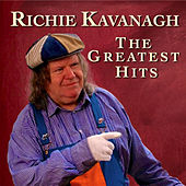 Play & Download The Greatest Hits by Richie Kavanagh | Napster