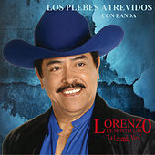 Play & Download Los Plebes Atrevidos by Lorenzo De Monteclaro | Napster