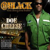 Doe Cheese by D-Black