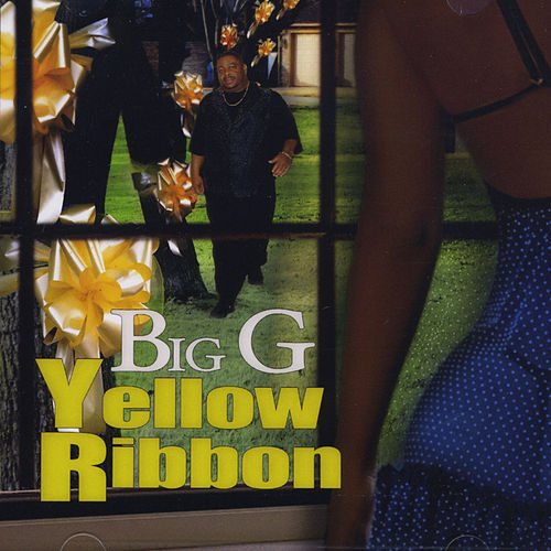 Play & Download Yellow Ribbon by Big G | Napster