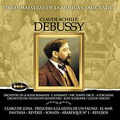 Play & Download Obras Maestras de la Música Clásica, Vol. 7 / Claude Debussy by Various Artists | Napster