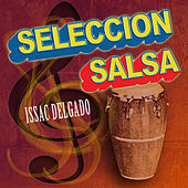 Play & Download Seleccion by Issac Delgado | Napster