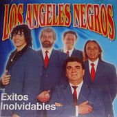 Play & Download Éxitos Inolvidables by Los Angeles Negros | Napster