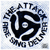 Play & Download Rise Sing Deliver by The Attack | Napster