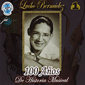 Play & Download 100 Años de Historia Musical, Vol. 1 by Lucho Bermúdez | Napster
