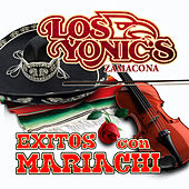 Play & Download Exitos Con Mariachi by Los Yonics | Napster