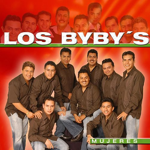 Play & Download Mujeres by Los Bybys | Napster