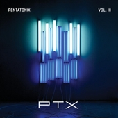 PTX, Vol. III by Pentatonix