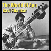 The World Of Apu by Ravi Shankar