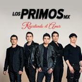 Play & Download Rescatando El Amor by Los Primos MX | Napster