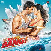 Play & Download Bang Bang (Original Motion Picture Soundtrack) by Various Artists | Napster
