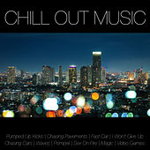 Chill out Music by Various Artists