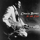 Play & Download Is on Top by Chuck Berry | Napster