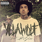 Till It's Gone by YelaWolf