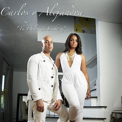 Play & Download Tu Dolor De Cabeza by Carlos Y Alejandra | Napster
