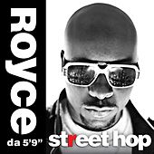 Play & Download Street Hop (Deluxe) by Royce Da 5'9 | Napster