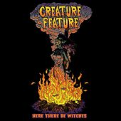 Here There Be Witches by Creature Feature