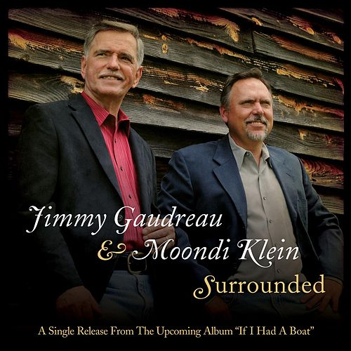 Surrounded - Single by Jimmy Gaudreau