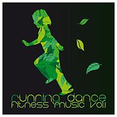 Play & Download Running Dance Fitness Music, Vol. 1 by Various Artists | Napster
