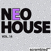 Play & Download Neohouse, Vol. 14 by Various Artists | Napster