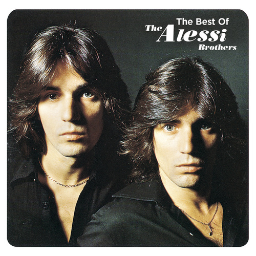 Play & Download The Best Of The Alessi Brothers by Alessi Brothers | Napster