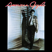 Play & Download American Gigolo [Original Soundtrack] by Giorgio Moroder | Napster