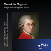 Play & Download Mozart: Songs and Fortepiano Pieces by Various Artists | Napster