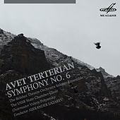 Play & Download Avet Terterian: Symphony No. 6 by USSR State Chamber Choir | Napster