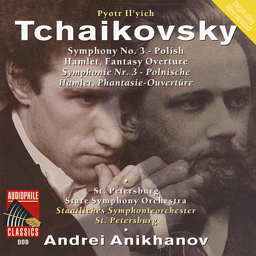 Play & Download Tchaikovsky: Symphony No. 3