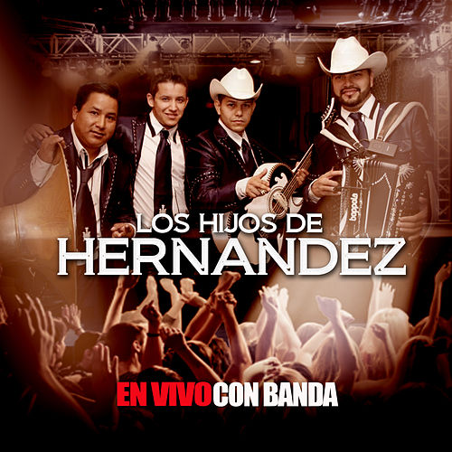 Play & Download En Vivo Con Banda by Los Hijos De Hernández | Napster