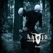Play & Download Til Endes by Khold | Napster