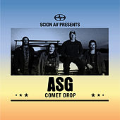 Play & Download Scion AV Presents - Comet Drop by ASG | Napster