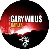 Play & Download Naples by Gary Willis | Napster
