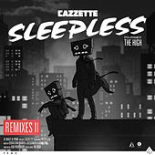 Sleepless (feat. The High) [Remixes II] by Cazzette