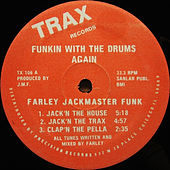 Play & Download Funkin' with the Drums Again by Farley Jackmaster Funk | Napster