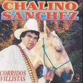Corridos Villistas by Chalino Sanchez
