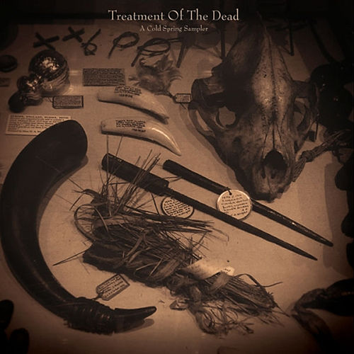 Treatment of the Dead - A Cold Spring Sampler by Various Artists