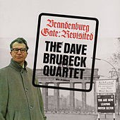 Play & Download Branderburg Gate: Revisited (feat. Paul Desmond) [Bonus Track Version] by Dave Brubeck | Napster