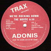 Play & Download We're Rocking Down the House by Adonis | Napster