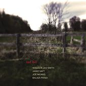 Play & Download Red Hill by Wadada Leo Smith | Napster