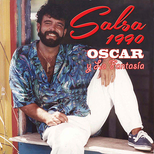 Play & Download Salsa 1990 by Oscar Y La Fantasia   Napster