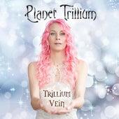 Planet Trillium by Trillium Vein