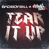 Play & Download Tear It Up by Bad Boy Bill | Napster