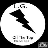 Off the Top (No Pen, No Paper) by Lg