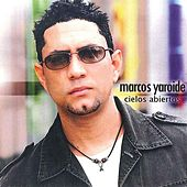 Play & Download Cielos Abiertos by Marcos Yaroide | Napster