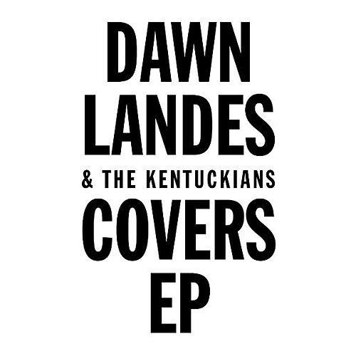 Play & Download Covers EP by Dawn Landes | Napster