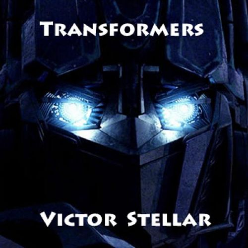Play & Download Transformers by Victor Stellar | Napster