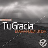 Play & Download Tu Gracia (Single) by Emmanuel Y Linda | Napster
